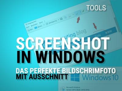 Screenshot am PC machen mit Ausschnitt
